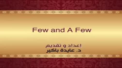 Few and A Few