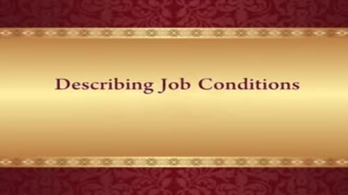 describing job conditions1